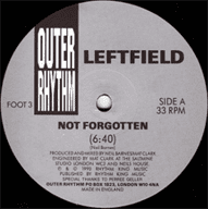 Leftfield - Not Forgotten